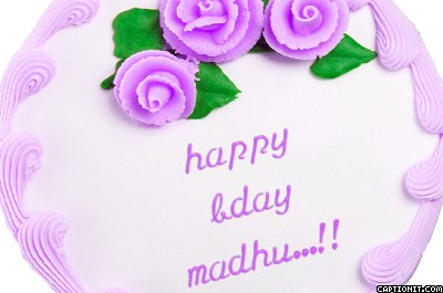 Birthday Cake Images With Name Madhu : Happy Birthday Madhura di..wish the birthday Girl (Page 4 ...
